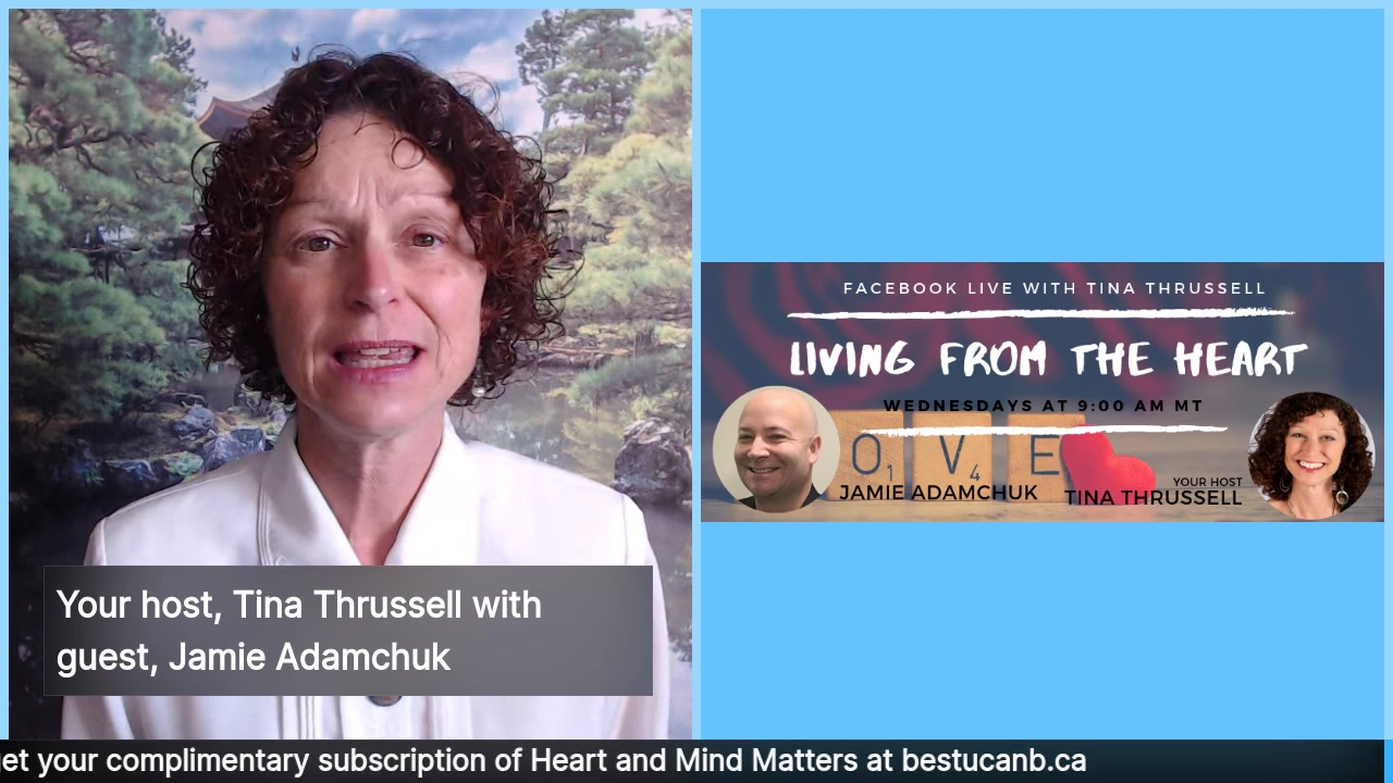 Living from the Heart Episode 12 with Jamie Adamchuk:  Oct 9, 2019.  Tune in for an injection of enthusiasm and passion as your host of this 30 minute LIVE show, Tina Thrussell, shares animated discus…