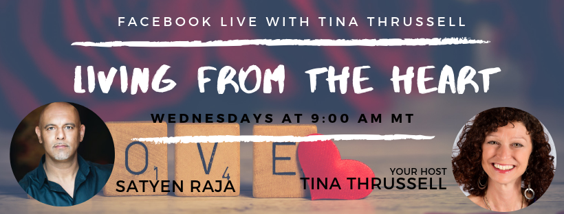 Living from the Heart Episode 28 with Satyen Raja:  Feb 26, 2020.