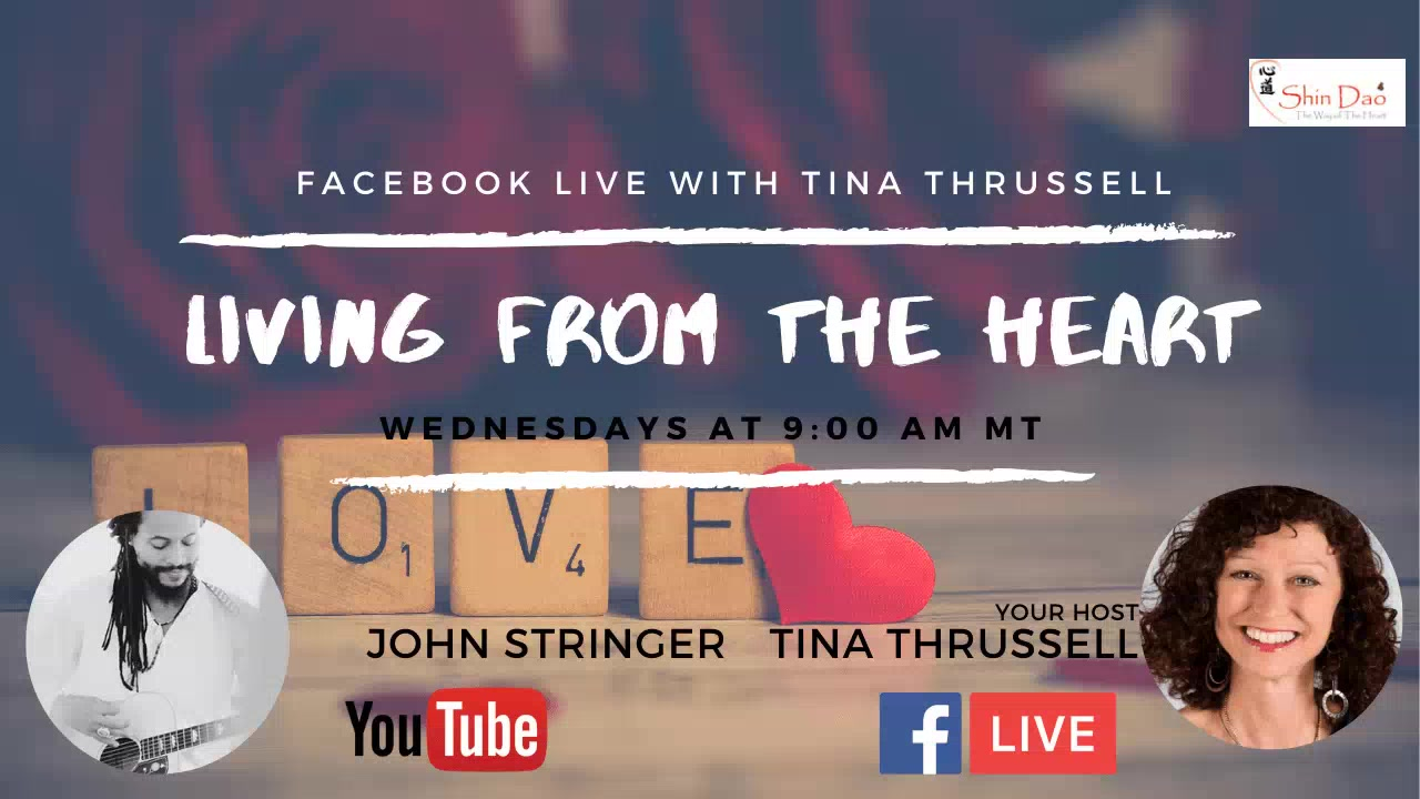 May 6, 2020. Living from the Heart Episode 36 with John Stringer