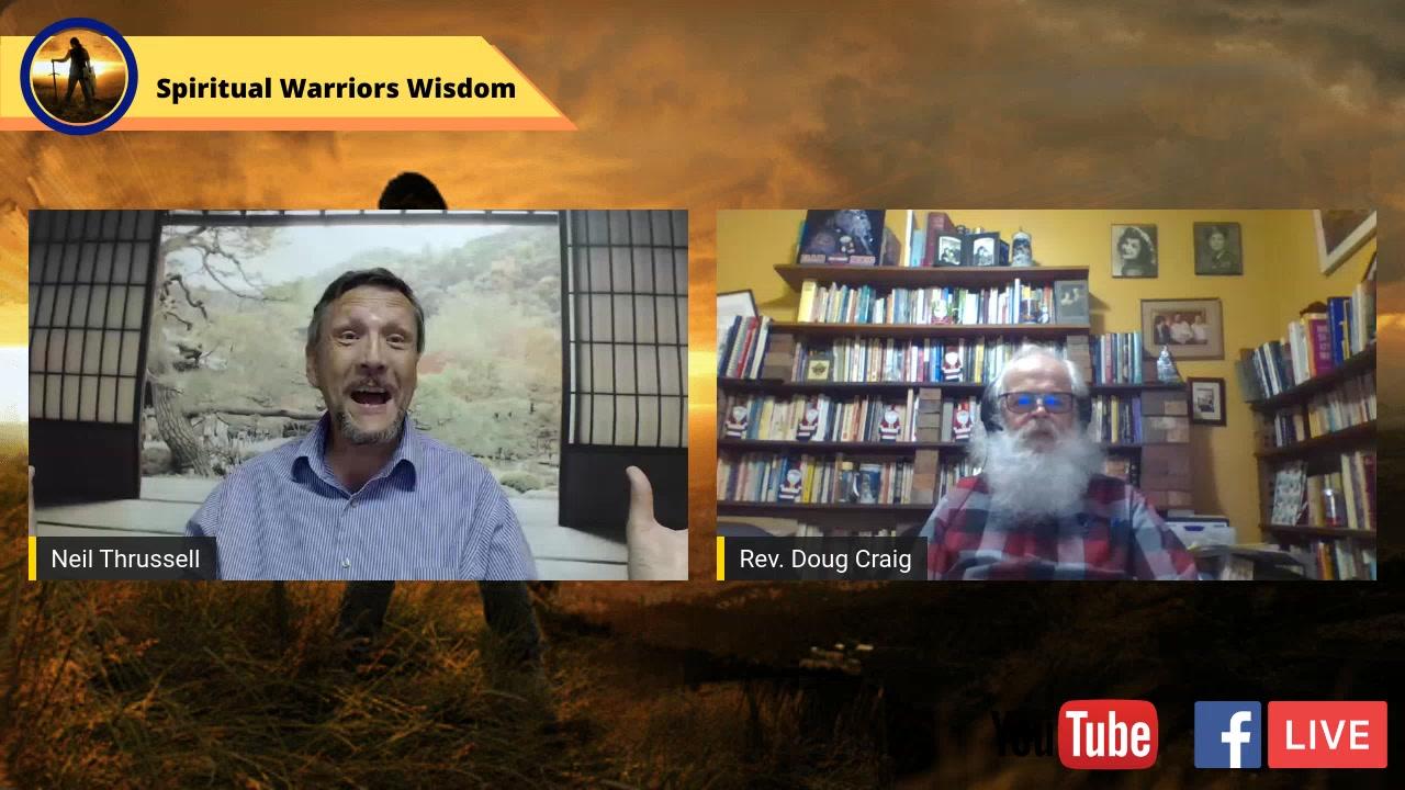 Spiritual Warrior's Wisdom with Rev. Doug Craig