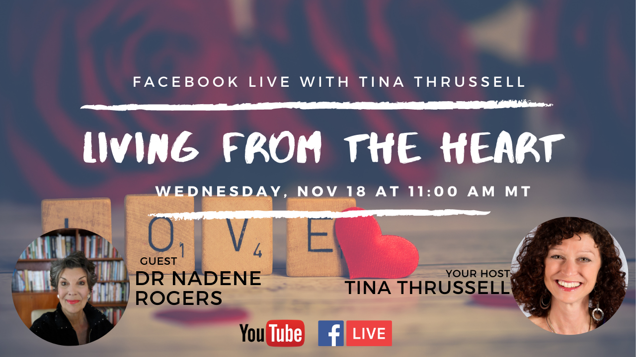 Nov 18, 2020 Living from the Heart Episode 49 with guest, Dr Nadene Rogers